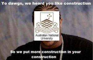 Yo Dawg meme with construction and anu joke