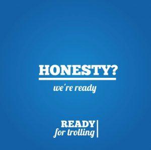Honesty? We're ready- A meme about Ready Gate